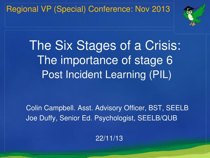 the six stages of a crisis the importance of stage 6 post incident learning pil n.