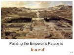 painting the emperor s palace is