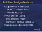 toll plaza design guidance