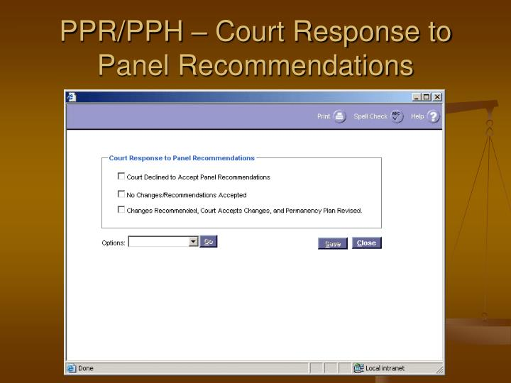 PPR/PPH – Court Response to Panel Recommendations
