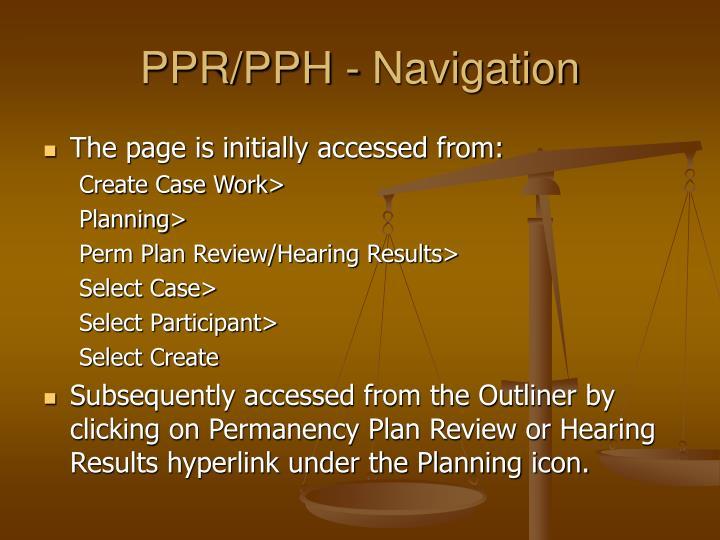 PPR/PPH - Navigation