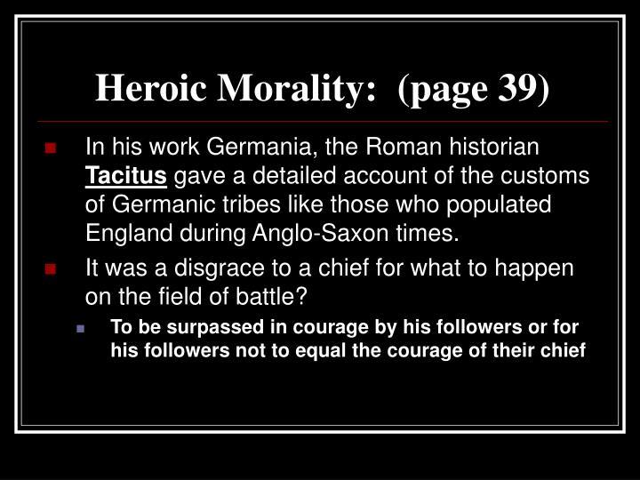 Heroic Morality:  (page 39)