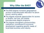 why offer the bas
