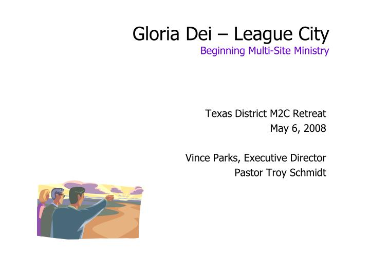 gloria dei league city beginning multi site ministry n.