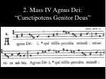 2 mass iv agnus dei cunctipotens genitor deus