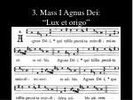 3 mass i agnus dei lux et origo