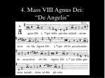4 mass viii agnus dei de angelis