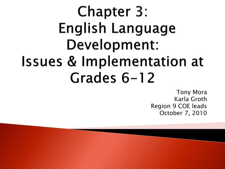 chapter 3 english language development issues implementation at grades 6 12 n.