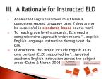 iii a rationale for instructed eld