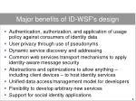 major benefits of id wsf s design