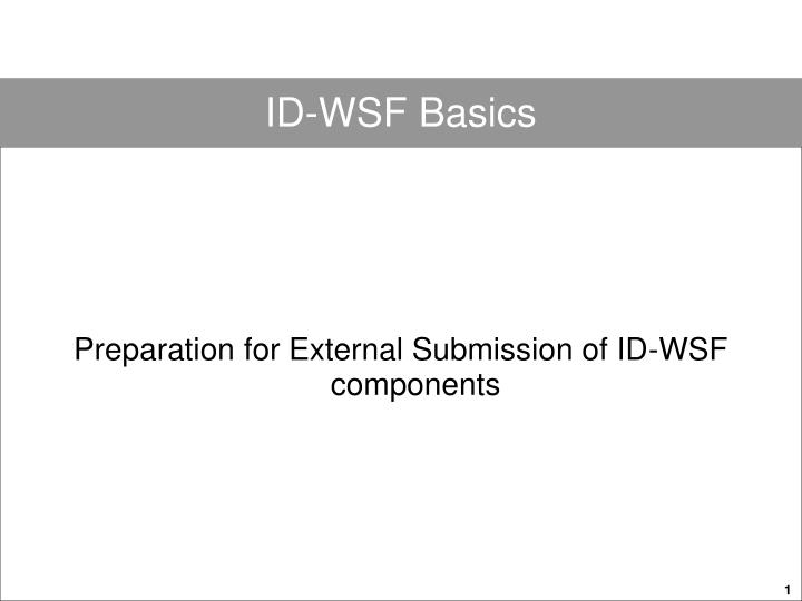 preparation for external submission of id wsf components n.