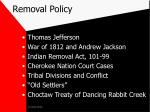 removal policy