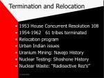 termination and relocation