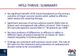 hps2 thrive summary