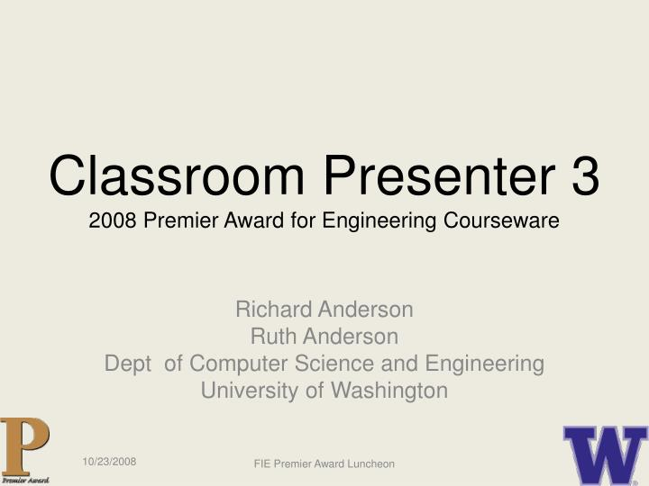 classroom presenter 3 2008 premier award for engineering courseware n.