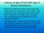 collision of age of faith w ith age of r eason architecture