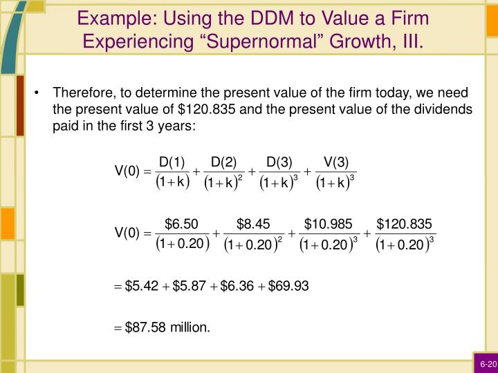 """Example: Using the DDM to Value a Firm Experiencing """"Supernormal"""" Growth, III."""