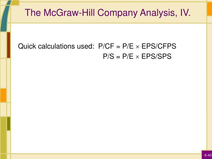 The McGraw-Hill Company Analysis, IV.