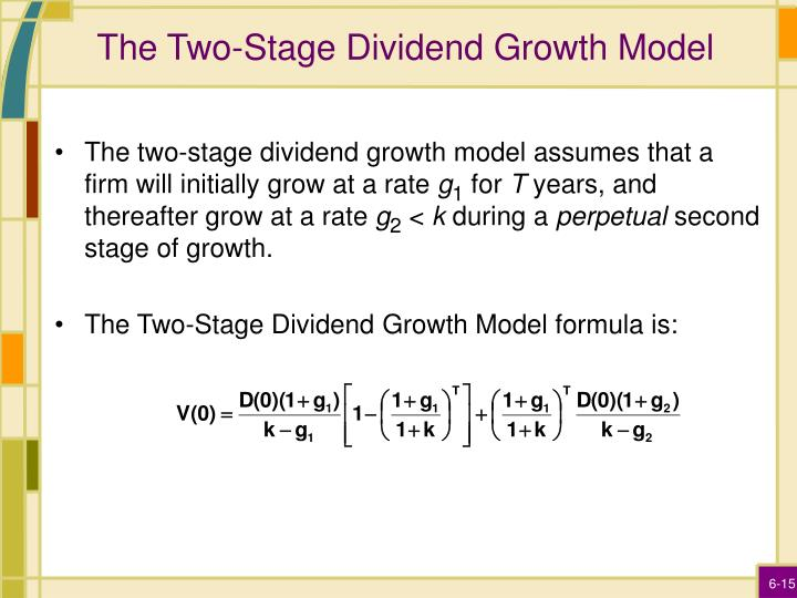 The Two-Stage Dividend Growth Model