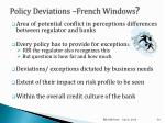 policy deviations french windows