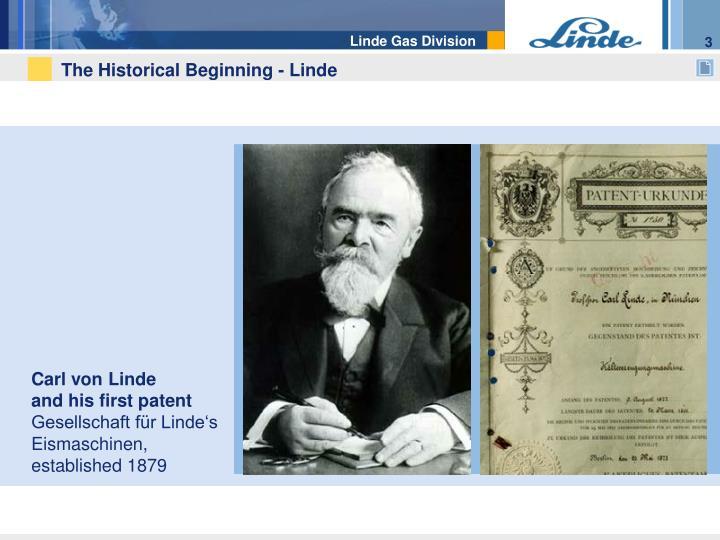 The historical beginning linde
