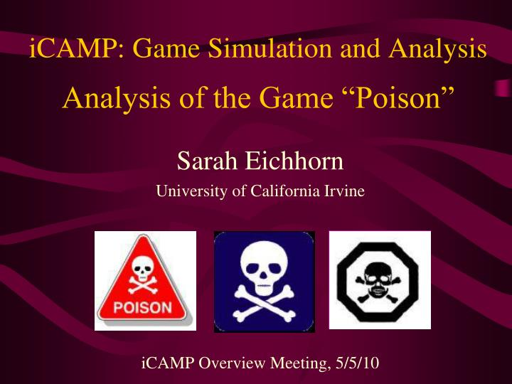 icamp game simulation and analysis analysis of the game poison n.