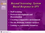 beyond screening system based response to ipv