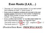 even roots 2 4 6