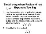 simplifying when radicand has exponent too big