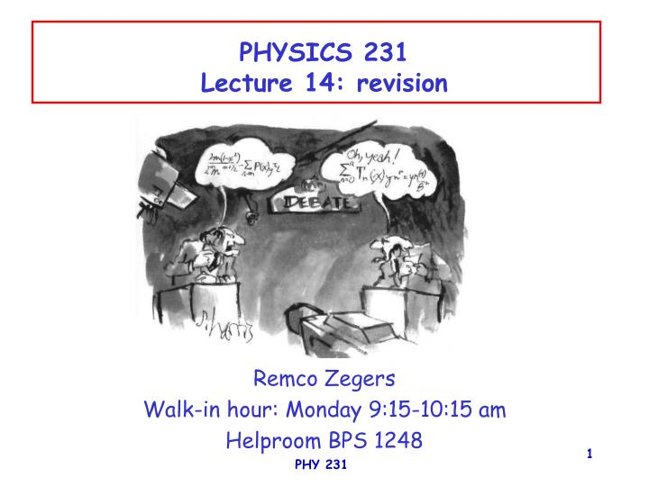 physics 231 lecture 14 revision n.