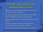 consider your own personal internal control system