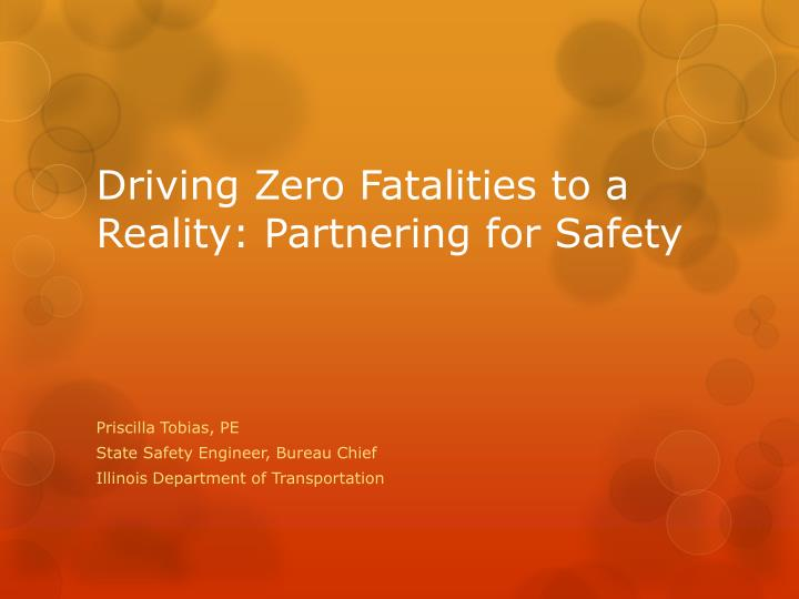 driving zero fatalities to a reality partnering for safety n.
