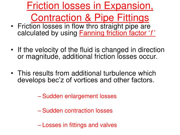 friction losses in expansion contraction pipe fittings n.