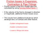 friction losses in expansion contraction pipe fittings