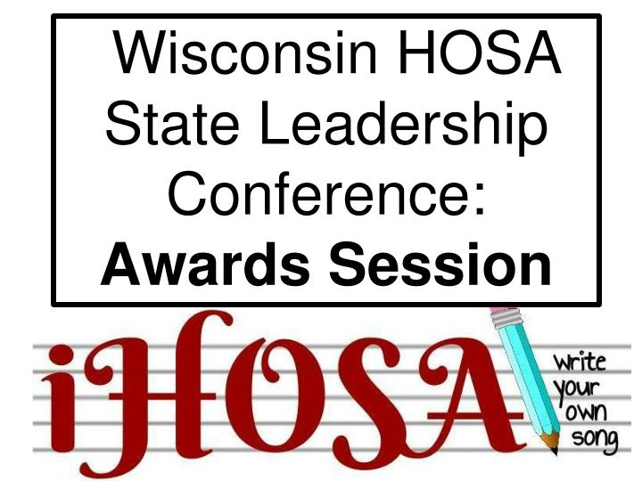 wisconsin hosa state leadership conference awards session n.