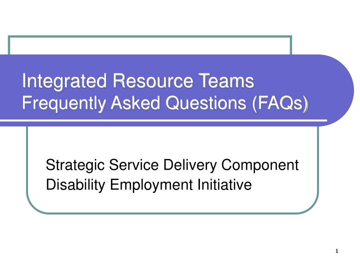 integrated resource teams frequently asked questions faqs n.