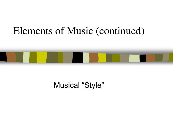 rhythm harmony texture test Rhythm, melody, harmony, timbre, and texture are the essential aspects of a musical performance they are often called the basic elements of music the main purpose of music theory is to describe various pieces of music in terms of their similarities and differences in these elements, and music is usually grouped into genres based on.