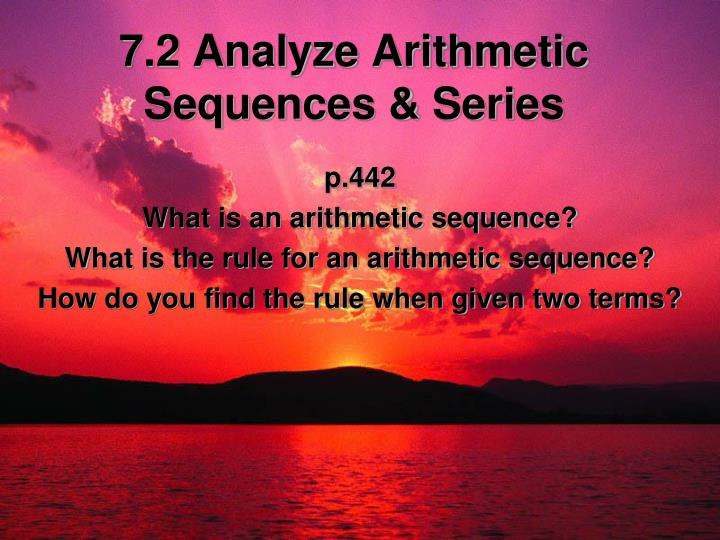 7 2 analyze arithmetic sequences series n.