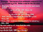 example two terms of an arithmetic sequence are a 5 10 and a 30 110 write a rule for the nth term