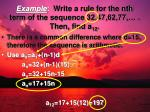 example write a rule for the nth term of the sequence 32 47 62 77 then find a 12