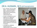 dr a hussain m s opthalmology