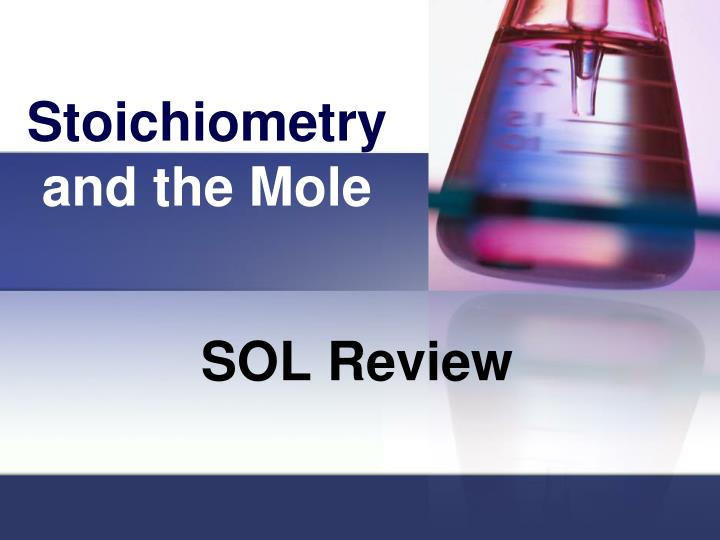stoichiometry and the mole n.