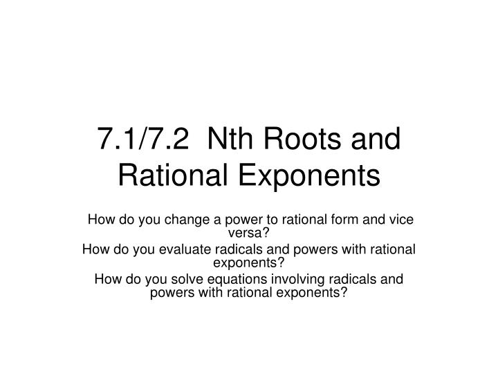 7 1 7 2 nth roots and rational exponents n.