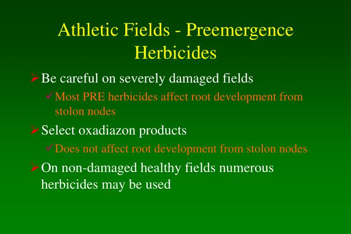 Athletic Fields - Preemergence Herbicides