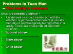 problems in tuen mun the family s violence