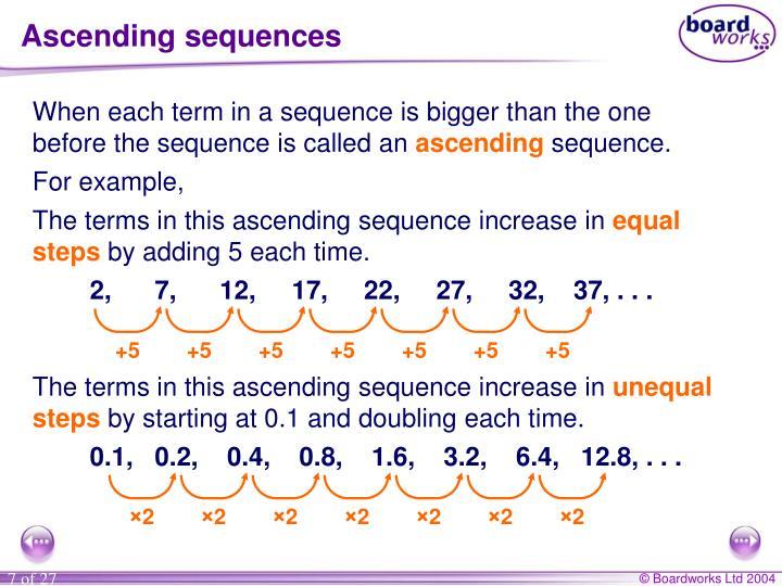 Ascending sequences
