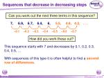 sequences that decrease in decreasing steps
