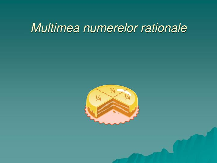 multimea numerelor rationale n.