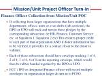 mission unit project officer turn in