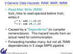 3 generic data hazards raw war waw
